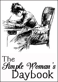 The Simple Woman\'s Daybook