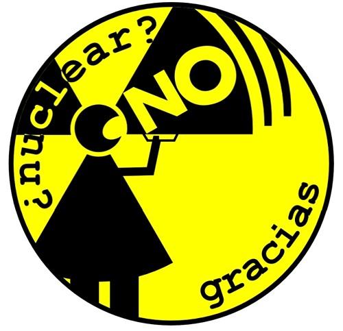Yo soy antinuclear. Nuclear No Gracias.