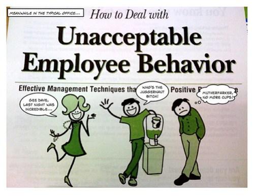 Unacceptable Behavior #1