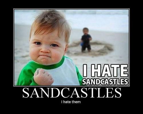 I Hate SandCastles