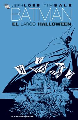 batman el largo halloween por ti.