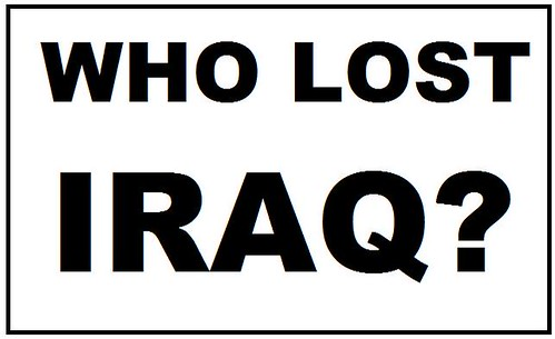 Why Wait? Ask Now: Who Lost Iraq?