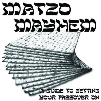 matzo mayhem