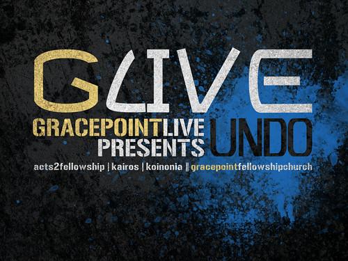 Gracepoint Live: Undo