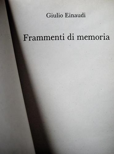 Giulio Einaudi, Frammenti di memoria, Rizzoli 1988, frontespizio (part.)