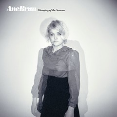 Ane Brun - Changing of the seasons [2008]