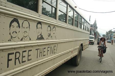 Free the Five Cuban American School Bus Propaganda in Guatanamo Street