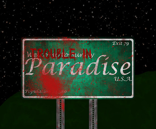 There's Trouble in Paradise