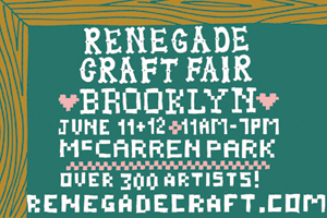 Renegade Craft Fair Brooklyn