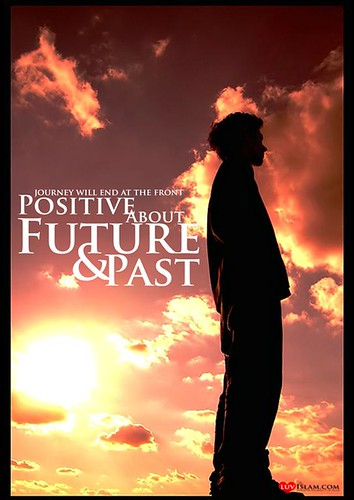POSITIVE ABOUT FUTURE & PAST