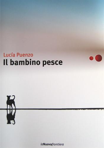 Lucía Puenzo, Il bambino pesce, la nuova frontiera 2009: grafica di copertina: Flavio Dionisi. Copertina (part.) 3