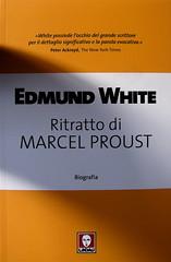 Edmund White, Ritratto di Marcel Proust, Lidau 2010; copertina di Dada Effe: copertina (part.), 2