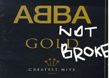 Abba Ain't Broke
