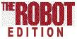 robot edition