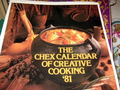 Chex Calendar of Creative Cooking '81