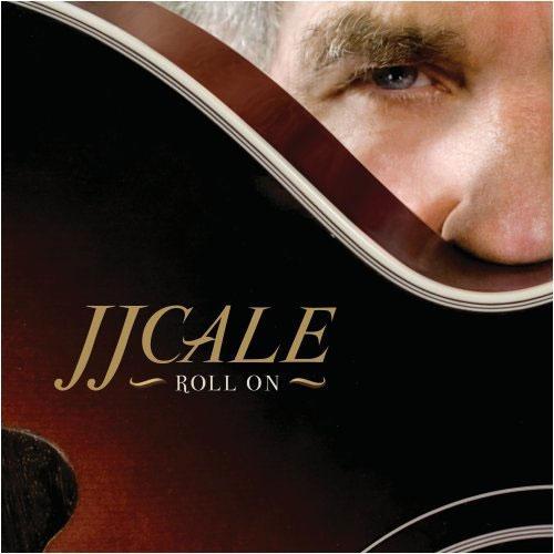 J.J. Cale - Roll On (CD)