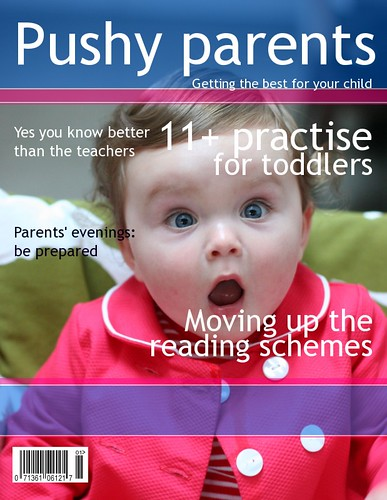 Pushy parents magazine by paulmorriss.
