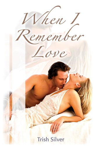 The Cover of My Book, When I Remember Love