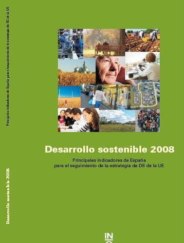Desarrollo Sostenible 2008 Principales Indicadores de España. Descargátelo pulsando en la imagen.