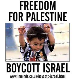 Freedom For Palestine! Boycott Israel!