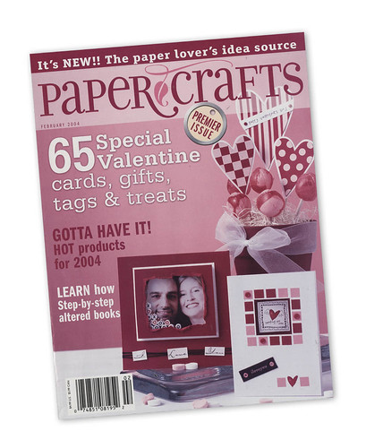 Heres where it all began: the Febraury 2004 issue of Paper Crafts.