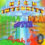Cover: High Intensity - Bitta Betta Badda Fiyah One