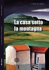 La casa sotto la montagna di Gaetano Grifo - SBC Edizioni