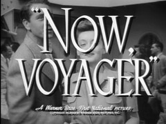 """Now, Voyager"", 1942, Trailer Screen..."