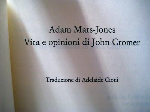 Adam Mars-Jones, Vita e opinioni di John Cromer; Einaudi-Stile libero, 2009; frontespizio (part.)