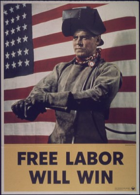 """Free Labor Will Win,"" 1942 - 1945"