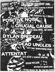 Posi Noise / Crucial Cause / Dyl Bros / Dead Unx / Attentat @ The FDZ, 8/18/09
