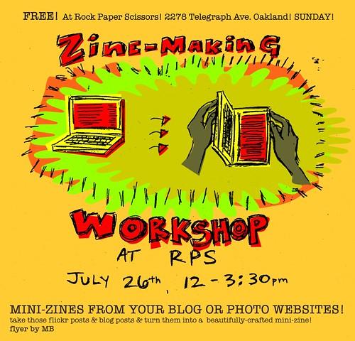 Zine-making Workshop - July 26, 2009 - 12-3:30 pm