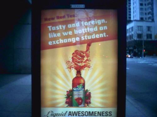 Nestea: Liquid Exchange Student, surprisingly tasty.