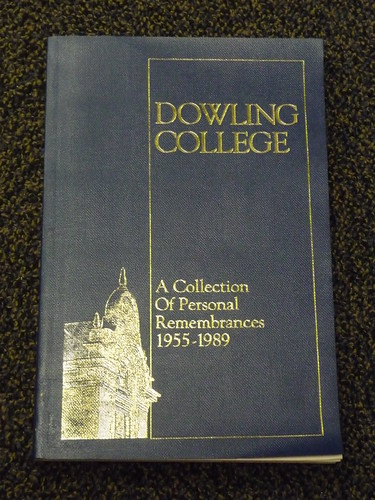 Dowling College Personal Remembrances
