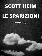Scott Heim, Le sparizioni. Neri Pozza 2008. Deborah Raven / Photonica / Getty Images; Studio Bosi: copertina (part.), 13