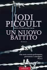 Un nuovo battito di Jodi Picoult - Casa Editrice Corbaccio
