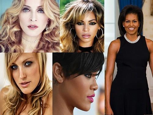 Madonna, Beyonce, First Lady Michelle Obama, Malin Akerman, and Rihanna