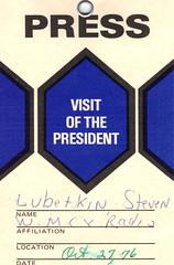 Steve's press pass for President Ford's 1976 NJ Visit