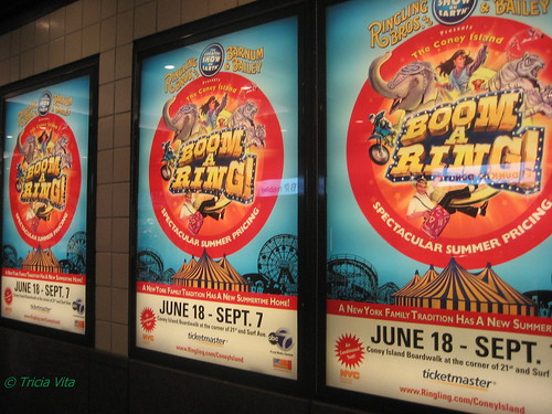 Ringling Bros Coney Island Boom A Ring Circus Posters in Stillwell Station. Photo © Tricia Vita/me-myself-i via flickr