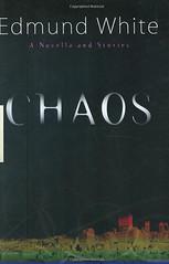 Chaos, di Edmund White, copertina dell'edizione originale (part. via web)