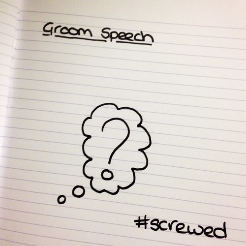 Today is all about...groom speech writing