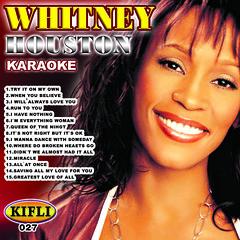 0027 WHITNEY HOUSTON [KARAOKE]