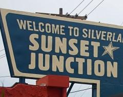 Sunset Junction - Silverlake
