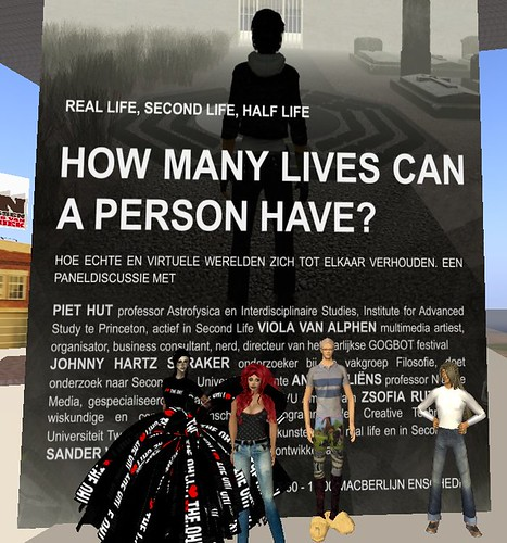 "12 june: ""REAL LIFE, SECOND LIFE, HALF LIVE - How many lives can a person have?"""""