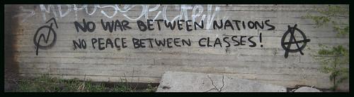 No war between nations, no peace between classes