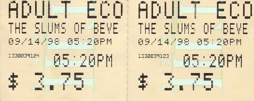 Ticket Stub - Slums of Beverly Hills, seen with Koch