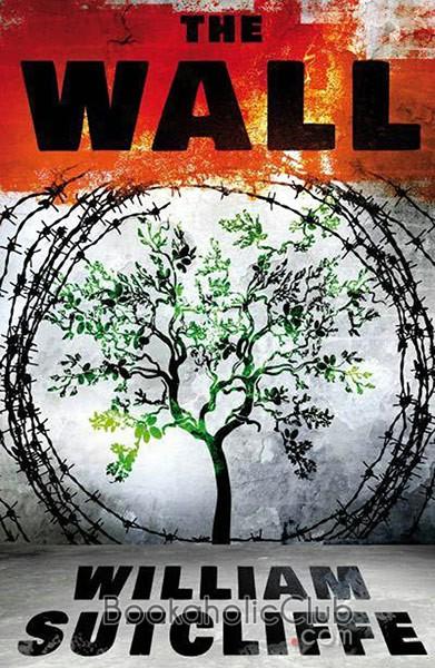 William Sutcliffe, The Wall
