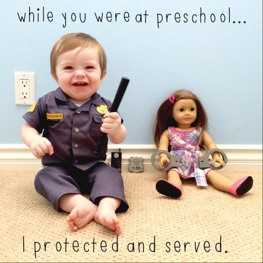 while you were at preschool I protected and served
