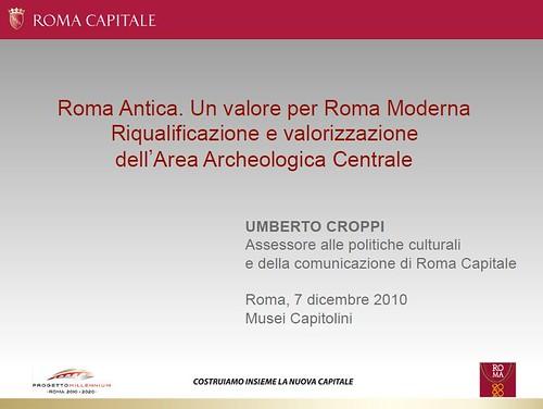 ROMA ARCHEOLOGIA e I FORI IMPERIALI: Umberto Croppi,