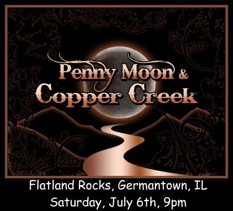 Penny Moon & Copper Creek 7-6-13